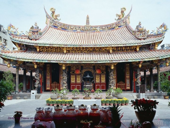 Zdroj: http: //www. us-china-edu. com/images/china 3. jpg 9