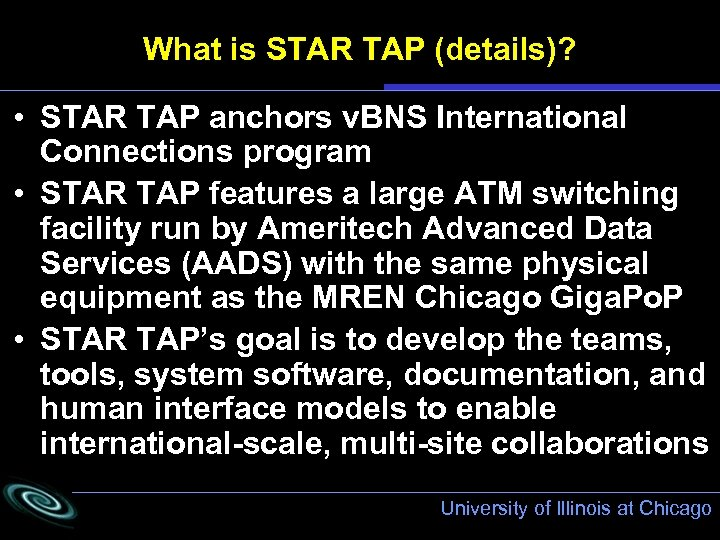 What is STAR TAP (details)? • STAR TAP anchors v. BNS International Connections program