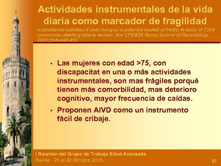 Actividades instrumentales de la vida diaria como marcador de fragilidad Instrumental activities if daily