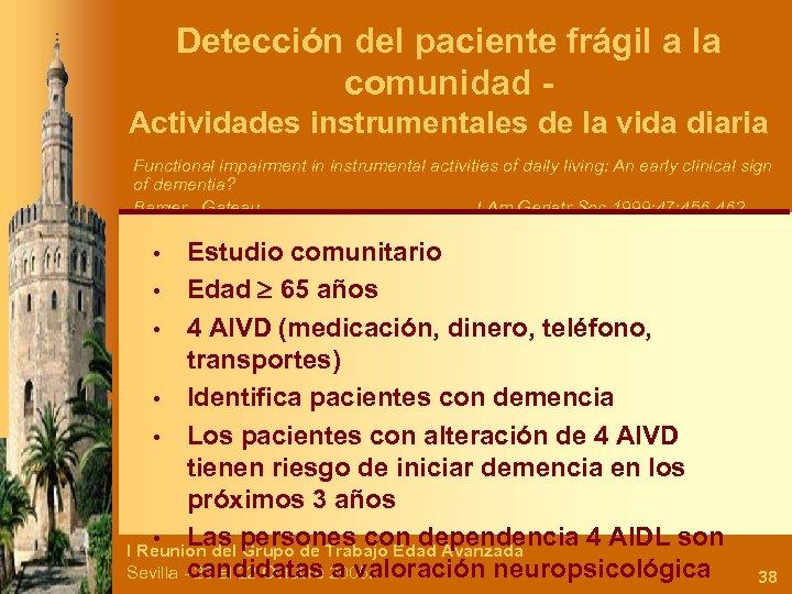 Detección del paciente frágil a la comunidad Actividades instrumentales de la vida diaria Functional