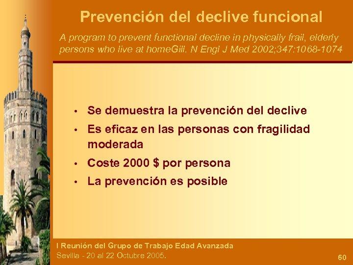Prevención del declive funcional A program to prevent functional decline in physically frail, elderly