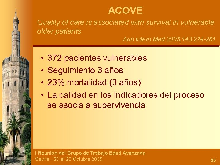 ACOVE Quality of care is associated with survival in vulnerable older patients Ann Intern