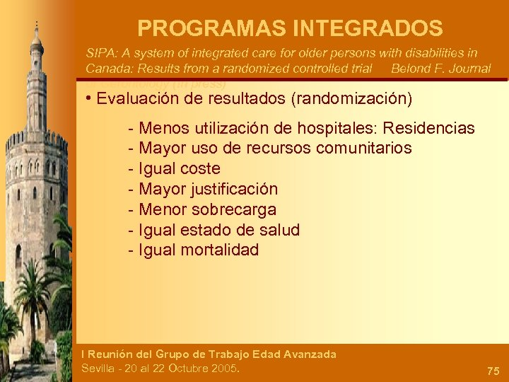 PROGRAMAS INTEGRADOS SIPA: A system of integrated care for older persons with disabilities in