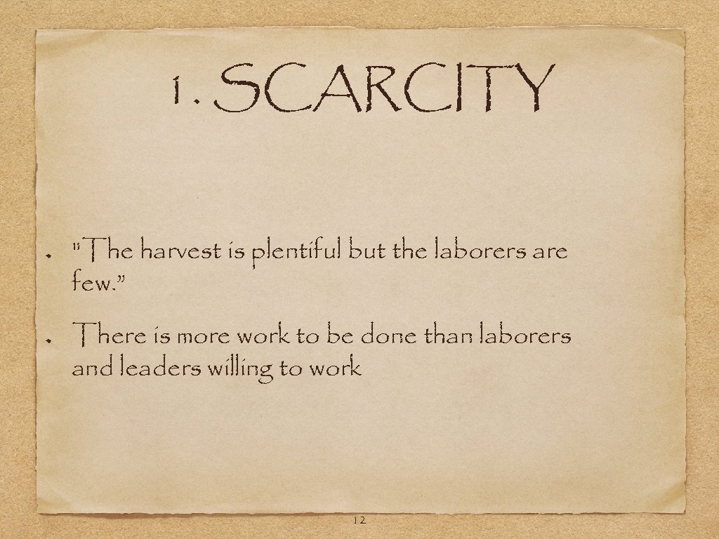 1. SCARCITY