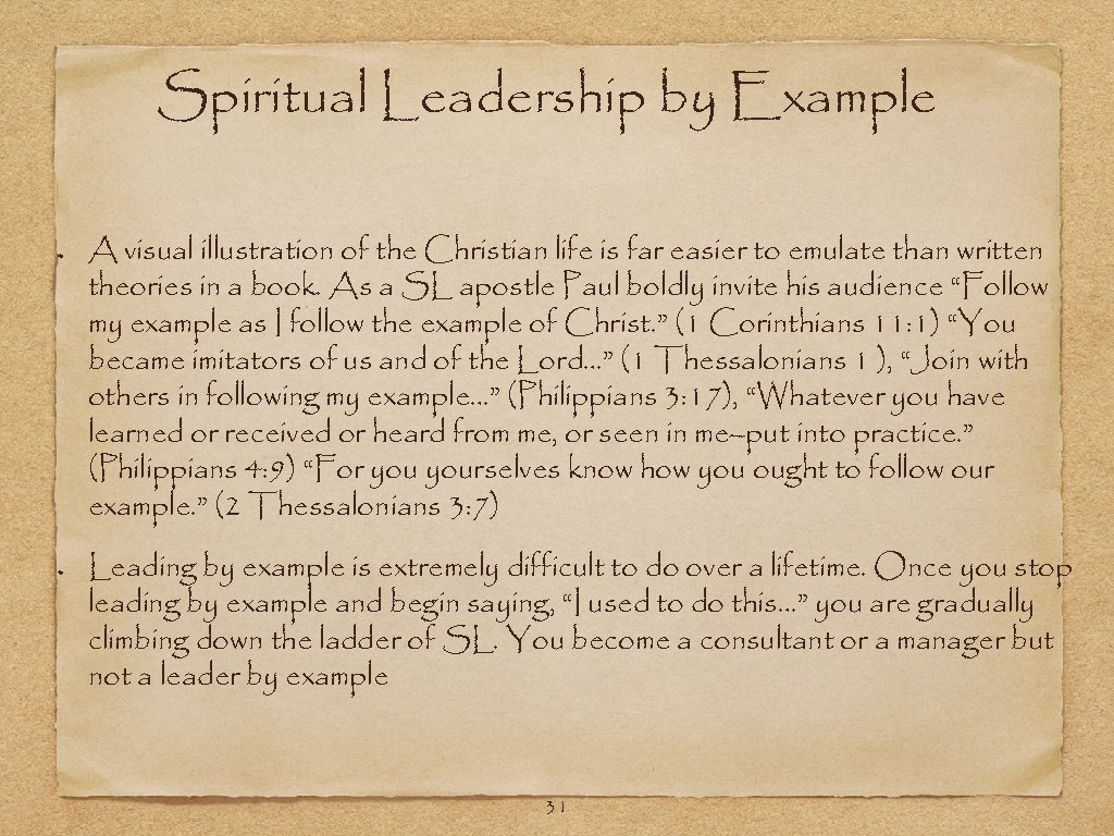 Spiritual Leadership by Example A visual illustration of the Christian life is far easier