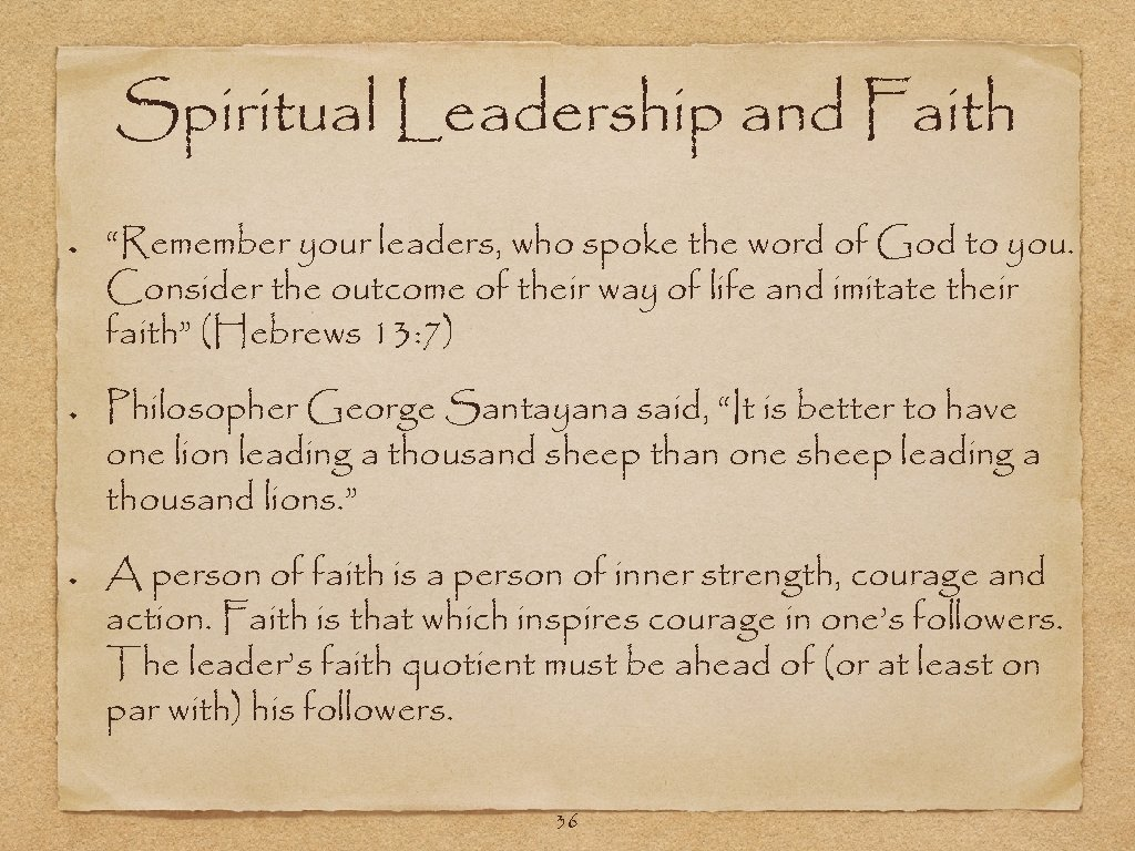 """Spiritual Leadership and Faith """"Remember your leaders, who spoke the word of God to"""