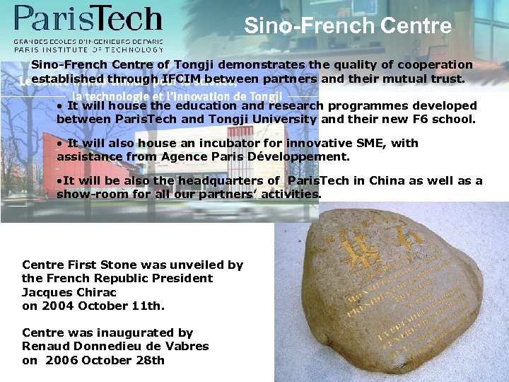 Sino-French Centre of Tongji demonstrates the quality of cooperation established through IFCIM between partners