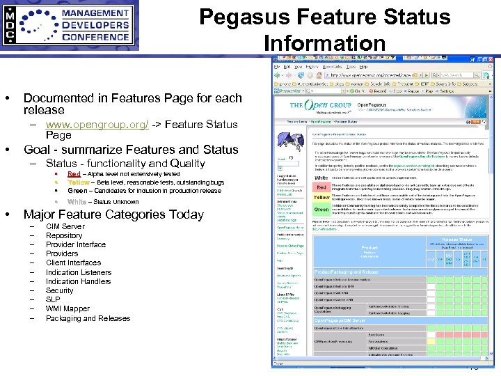 Pegasus Feature Status Information • Documented in Features Page for each release – www.