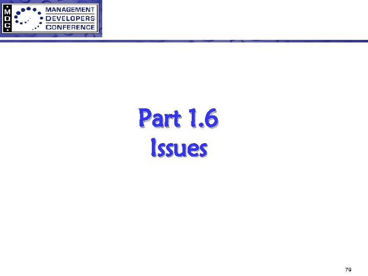 Part 1. 6 Issues 79