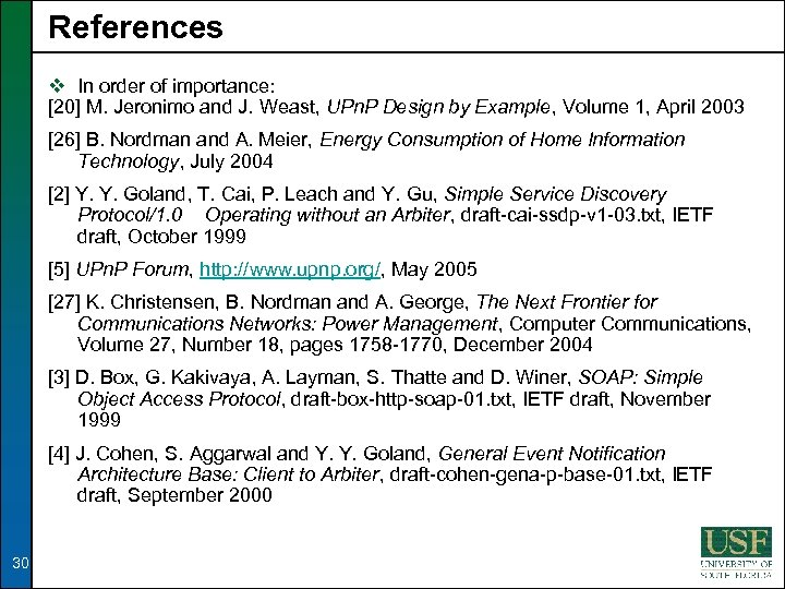 References v In order of importance: [20] M. Jeronimo and J. Weast, UPn. P