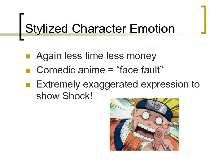 "Stylized Character Emotion n Again less time less money Comedic anime = ""face fault"""
