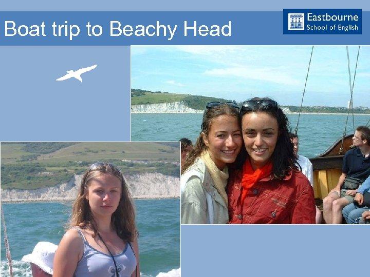 Boat trip to Beachy Head