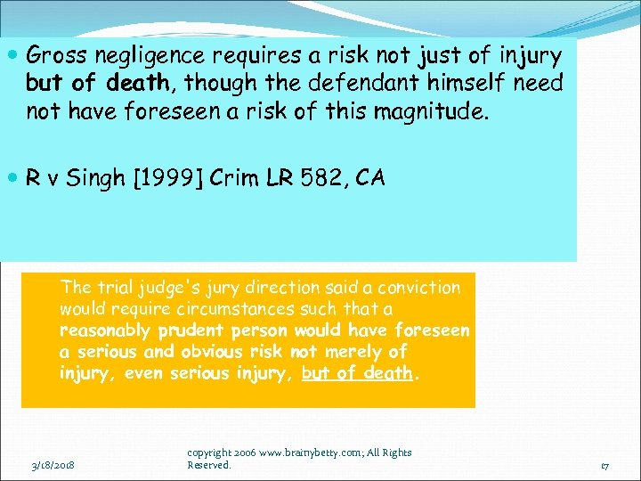 Gross negligence requires a risk not just of injury but of death, though