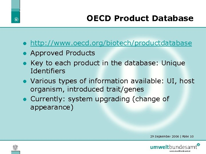 OECD Product Database l l l http: //www. oecd. org/biotech/productdatabase Approved Products Key to