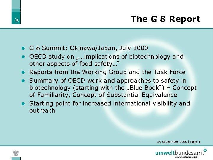 The G 8 Report l l l G 8 Summit: Okinawa/Japan, July 2000 OECD