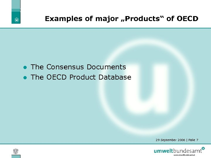 "Examples of major ""Products"" of OECD The Consensus Documents l The OECD Product Database"