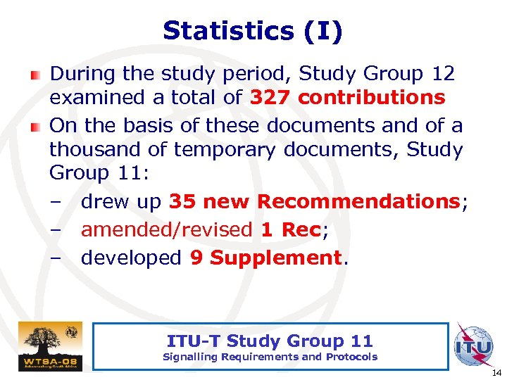 Statistics (I) During the study period, Study Group 12 examined a total of 327