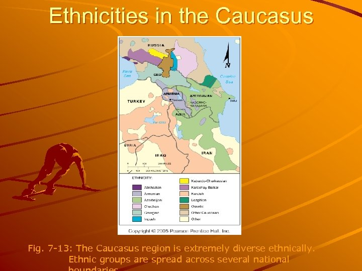 Ethnicities in the Caucasus Fig. 7 -13: The Caucasus region is extremely diverse ethnically.