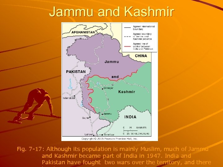 Jammu and Kashmir Fig. 7 -17: Although its population is mainly Muslim, much of