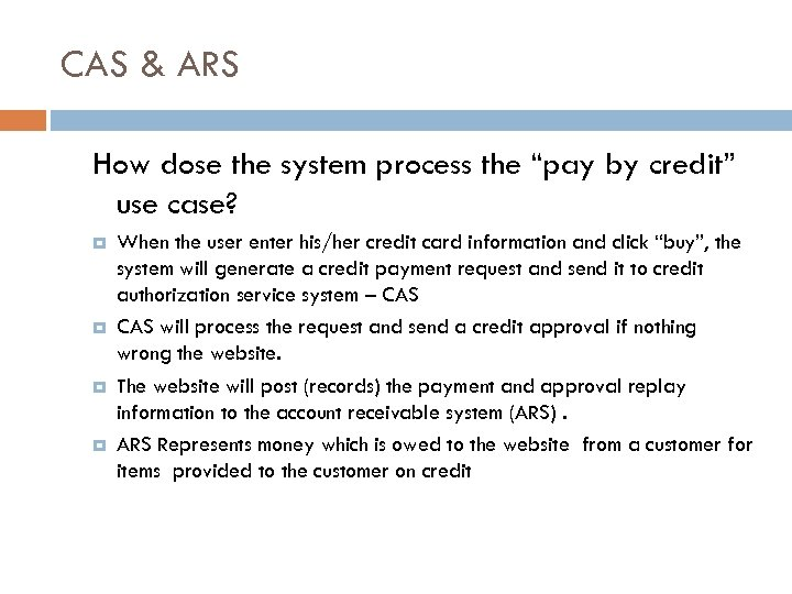 """CAS & ARS How dose the system process the """"pay by credit"""" use case?"""