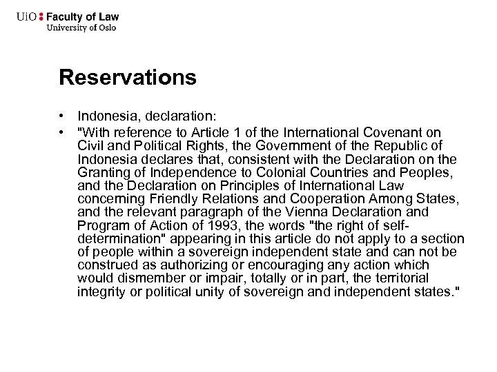 Reservations • Indonesia, declaration: •