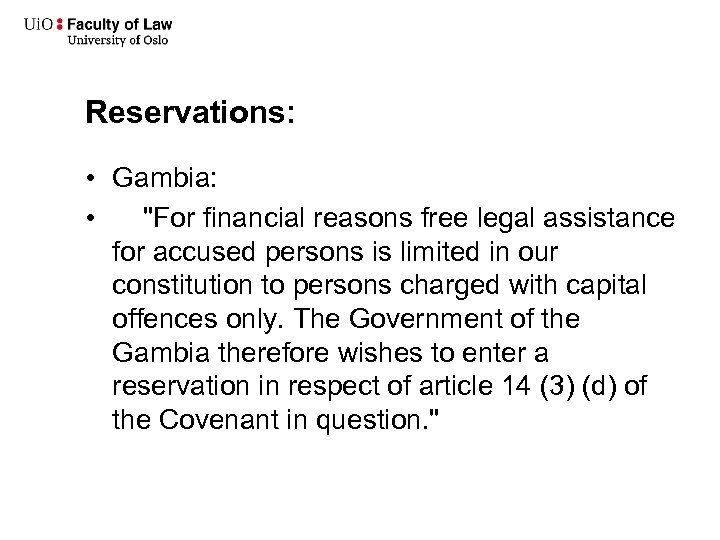 Reservations: • Gambia: •
