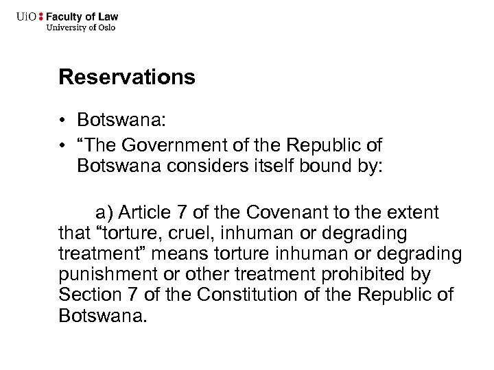 """Reservations • Botswana: • """"The Government of the Republic of Botswana considers itself bound"""