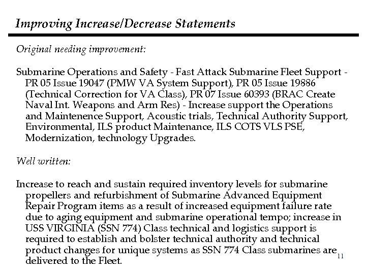 Improving Increase/Decrease Statements Original needing improvement: Submarine Operations and Safety - Fast Attack Submarine