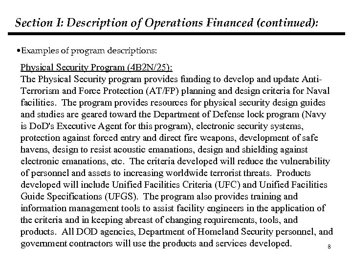 Section I: Description of Operations Financed (continued): • Examples of program descriptions: Physical Security