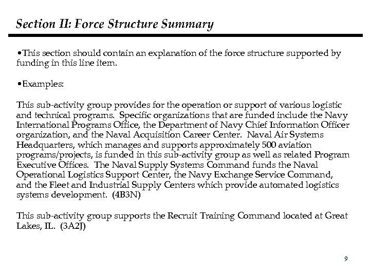 Section II: Force Structure Summary • This section should contain an explanation of the