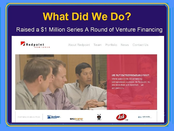 What Did We Do? Raised a $1 Million Series A Round of Venture Financing