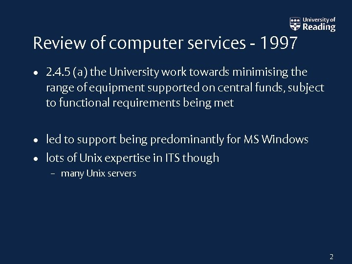 Review of computer services - 1997 • 2. 4. 5 (a) the University work