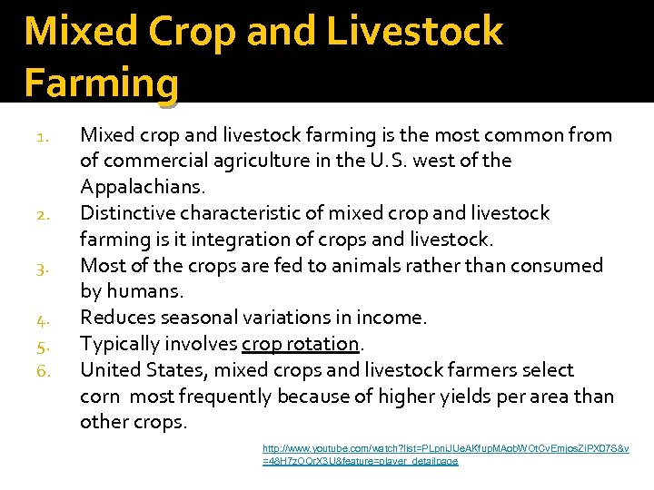 Mixed Crop and Livestock Farming 1. 2. 3. 4. 5. 6. Mixed crop and