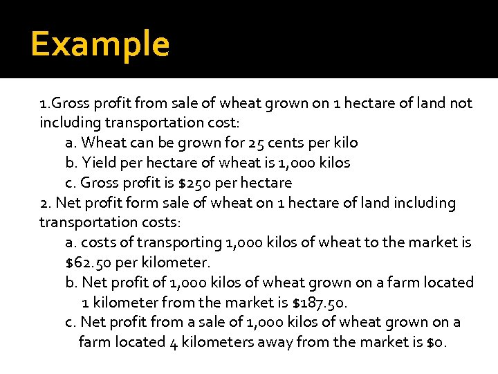 Example 1. Gross profit from sale of wheat grown on 1 hectare of land