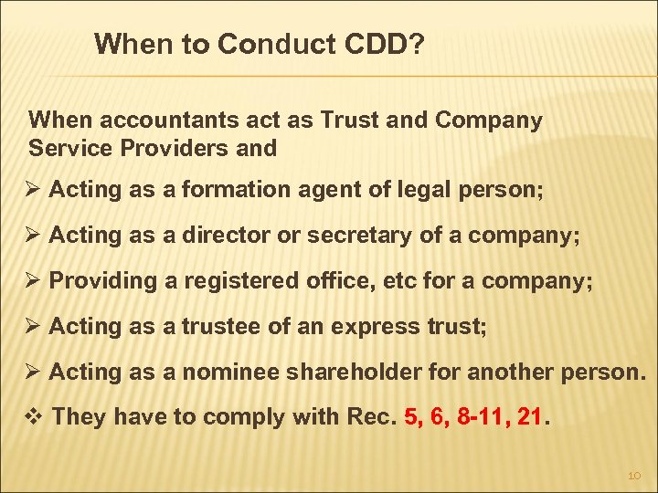 When to Conduct CDD? When accountants act as Trust and Company Service Providers and