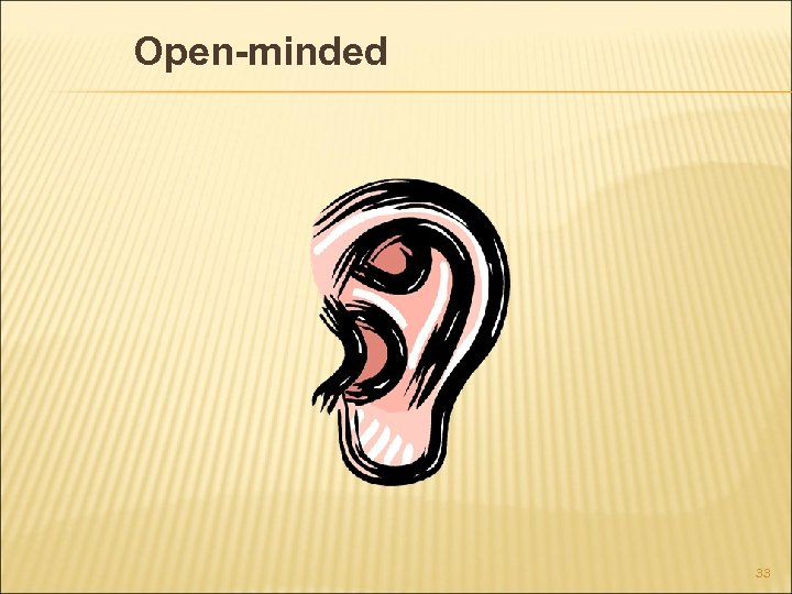 Open-minded 33