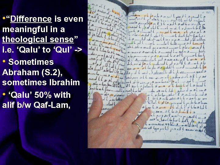 """• """"Difference is even meaningful in a theological sense"""" i. e. 'Qalu' to"""