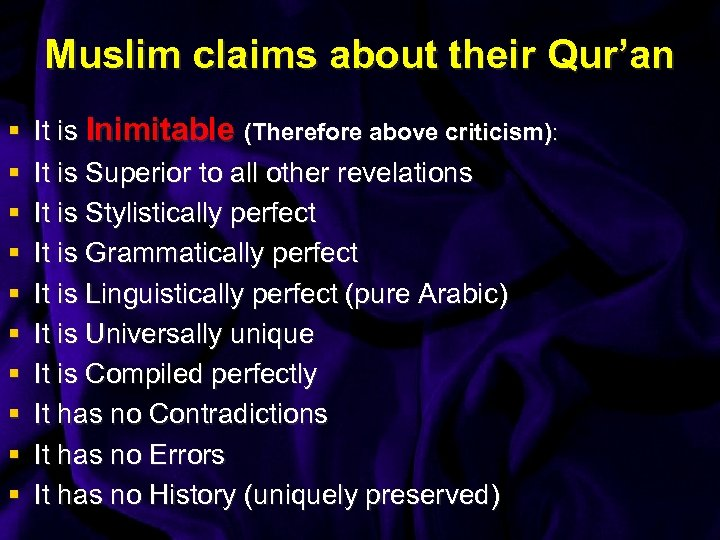Muslim claims about their Qur'an § § § § § It is Inimitable (Therefore