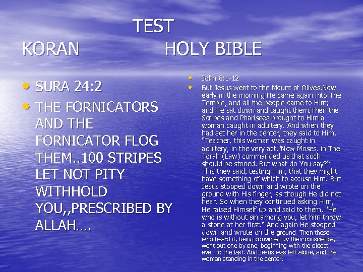 TEST KORAN HOLY BIBLE • SURA 24: 2 • THE FORNICATORS AND THE