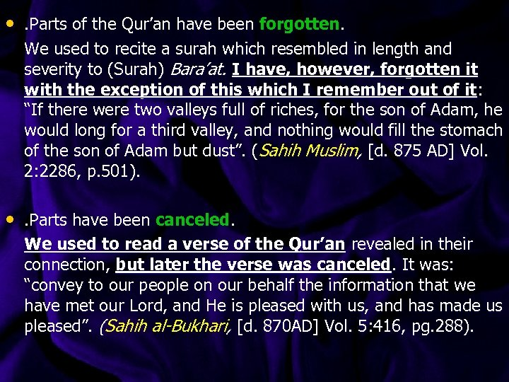 • . Parts of the Qur'an have been forgotten. We used to recite