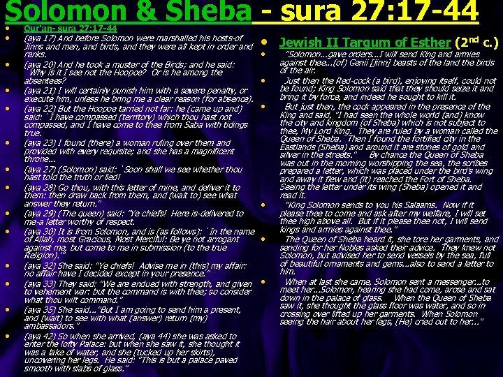 Solomon & Sheba - sura 27: 17 -44 • • • • Qur'an- sura