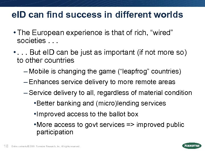 e. ID can find success in different worlds • The European experience is that