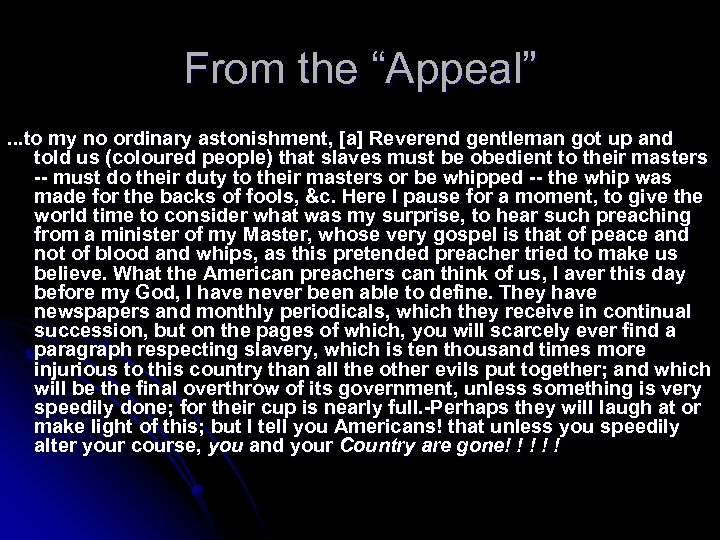 "From the ""Appeal"". . . to my no ordinary astonishment, [a] Reverend gentleman got"