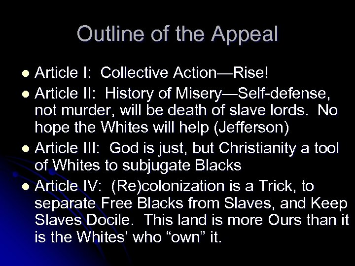 Outline of the Appeal Article I: Collective Action—Rise! l Article II: History of Misery—Self-defense,