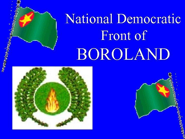National Democratic Front of BOROLAND
