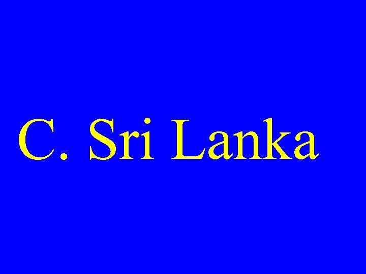C. Sri Lanka