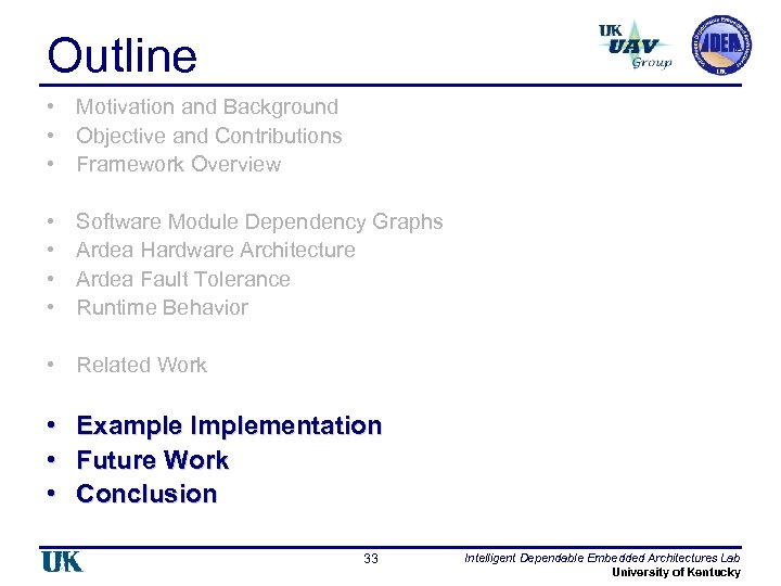 Outline • Motivation and Background • Objective and Contributions • Framework Overview • •