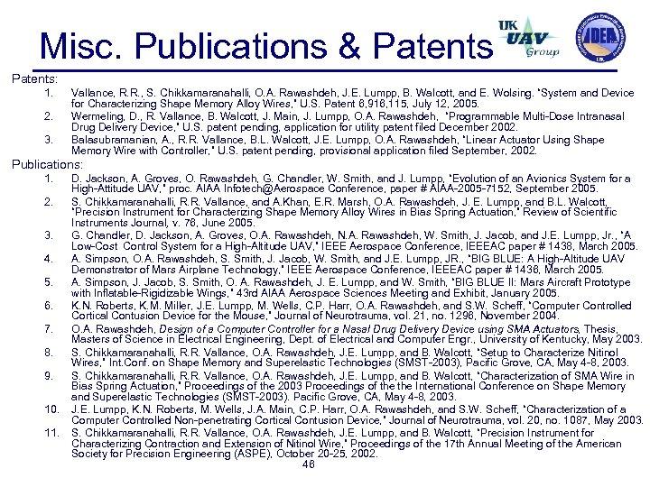Misc. Publications & Patents: 1. 2. 3. Vallance, R. R. , S. Chikkamaranahalli, O.