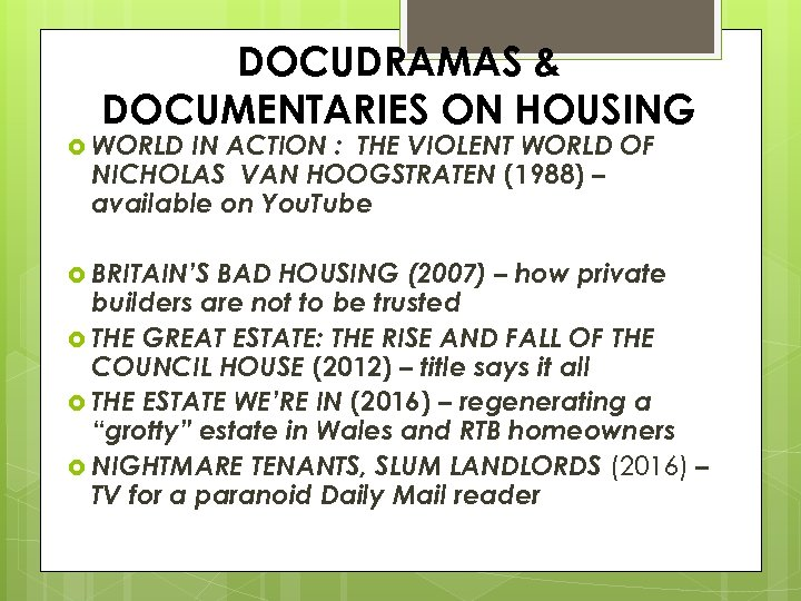 DOCUDRAMAS & DOCUMENTARIES ON HOUSING WORLD IN ACTION : THE VIOLENT WORLD OF NICHOLAS