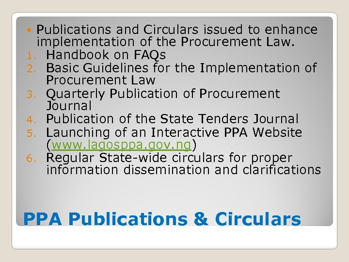Publications and Circulars issued to enhance implementation of the Procurement Law. 1. Handbook on
